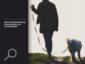 Stile der Hundeerziehung, Kommunikation und Leinenführigkeit